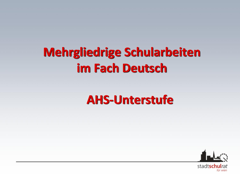 Mehrgliedrige Schularbeiten in Deutsch